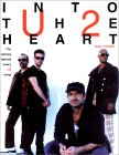 Into the Heart : The Stories Behind Every U2 Song